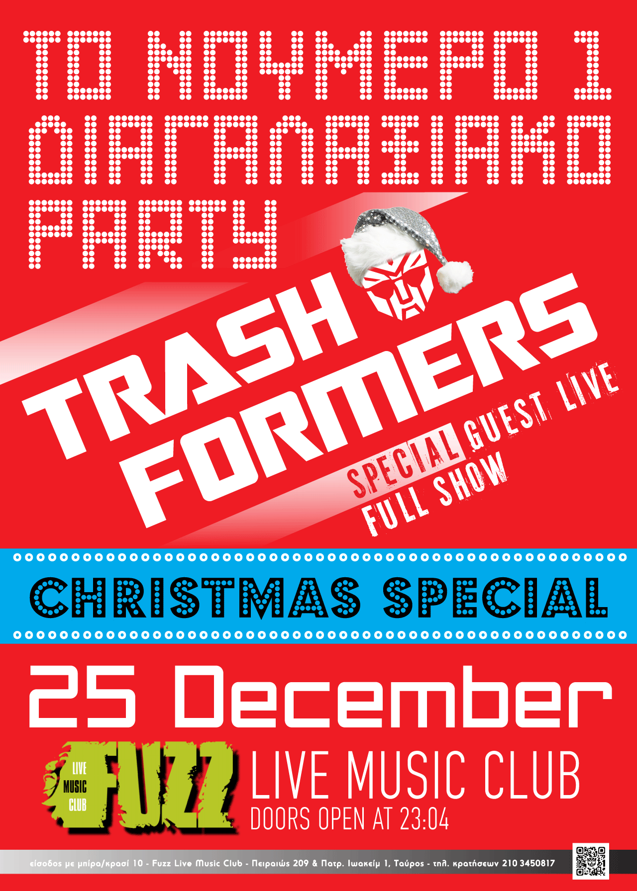 Trashformers Christmas Special at Fuzz, Athens